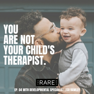 you are not your childs therapist quote