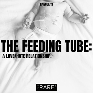 the feeding tube: a love hate relationship